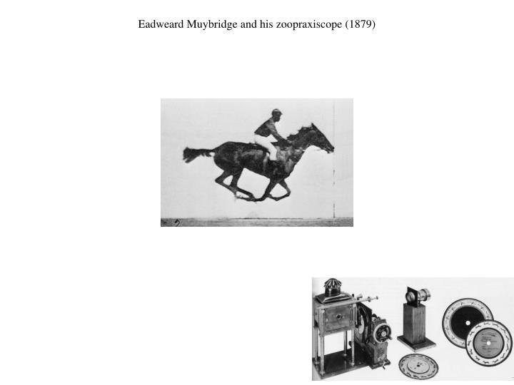 Eadweard Muybridge and his
