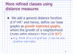 more refined classes using distance measures