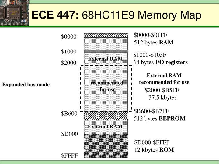 Ece 447 68hc11e9 memory map