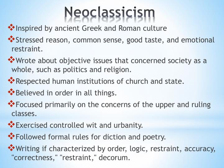 neoclassicism writers Neoclassicism in english literature - collected material from different writers and websites.