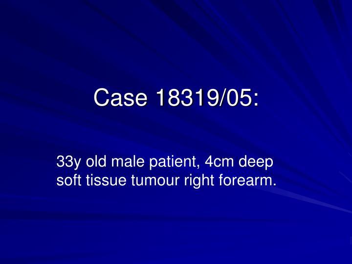 Case 18319/05: