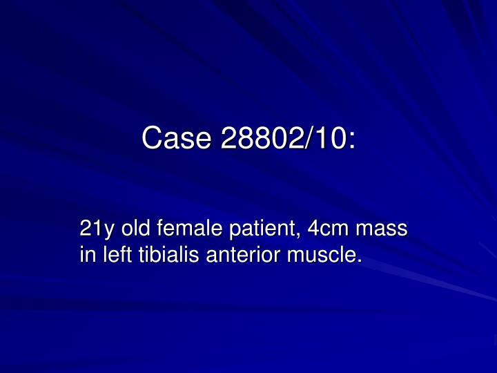 Case 28802/10: