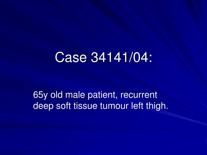 Case 34141/04: