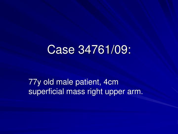 Case 34761/09: