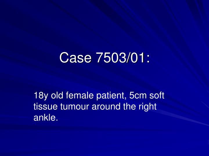 Case 7503/01: