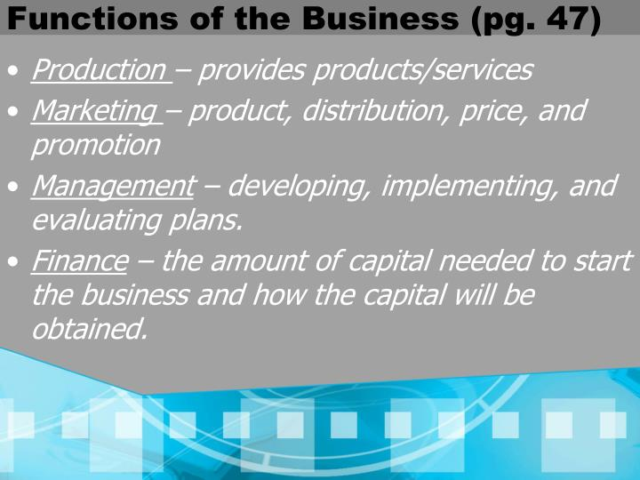 Functions of the Business (pg. 47)