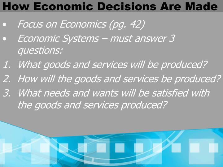 How Economic Decisions Are Made
