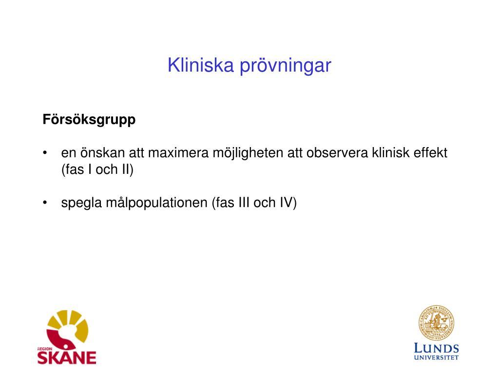 0a5d2ae7270 PPT - Kliniska prövningar PowerPoint Presentation - ID:6093174