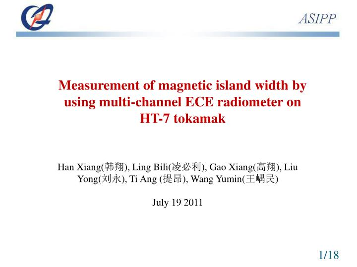Measurement of magnetic island width by using multi-channel ECE radiometer on HT-7 tokamak