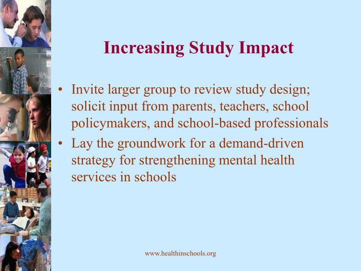 Increasing Study Impact