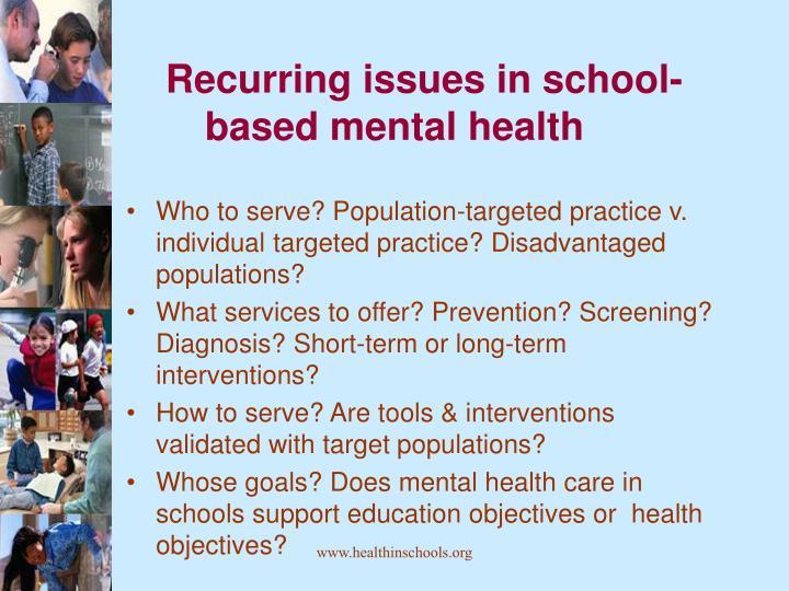 Recurring issues in school-based mental health