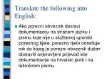 translate the following into english1