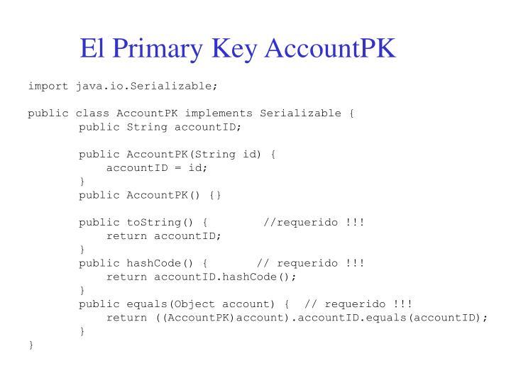 El Primary Key AccountPK