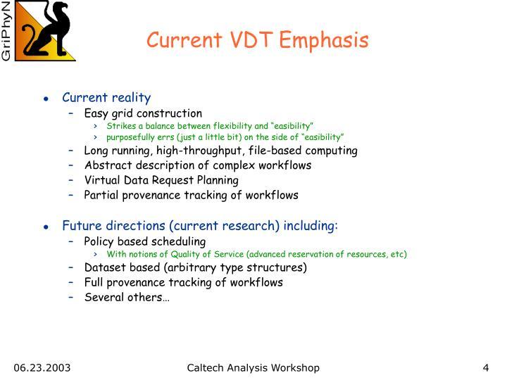 Current VDT Emphasis