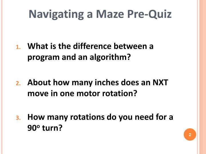 Navigating a maze pre quiz