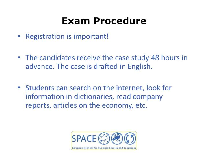 Exam Procedure