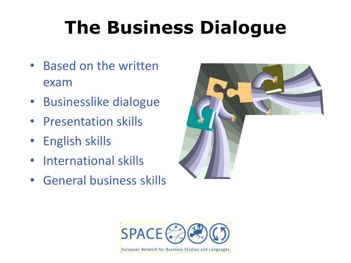 The Business Dialogue