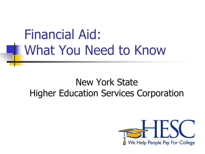 financial aid what you need to know n.