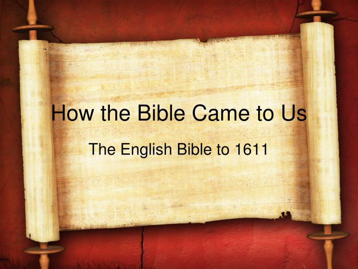 how the bible came to us n.