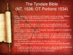 the tyndale bible nt 1526 ot portions 1534