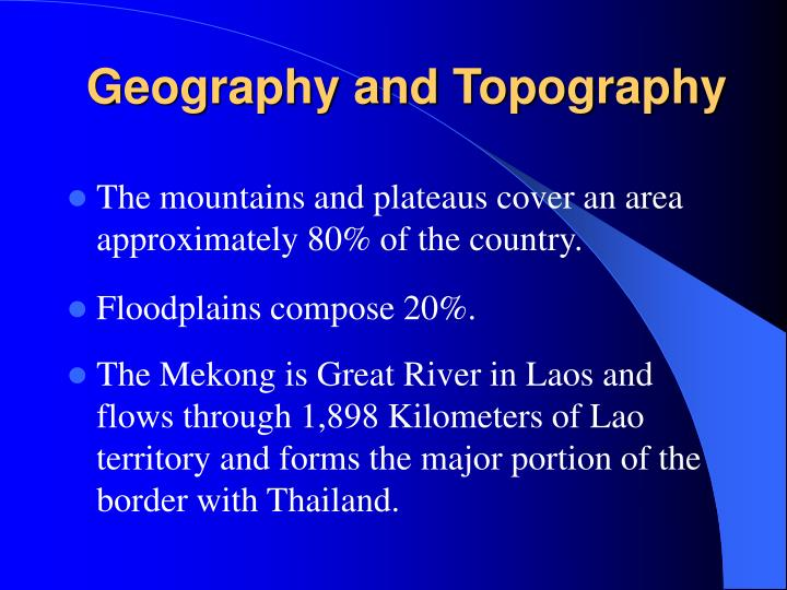 Geography and Topography