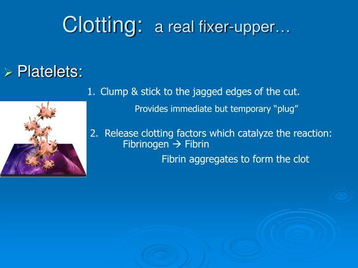 Clotting:
