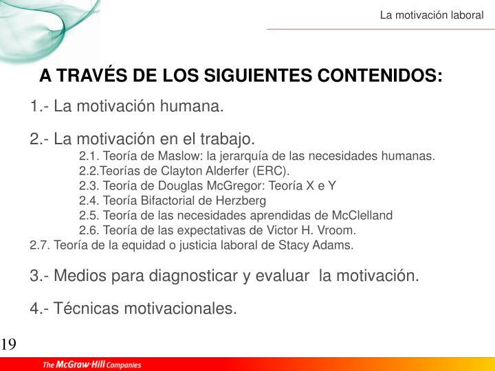 A TRAVÉS DE LOS SIGUIENTES CONTENIDOS: