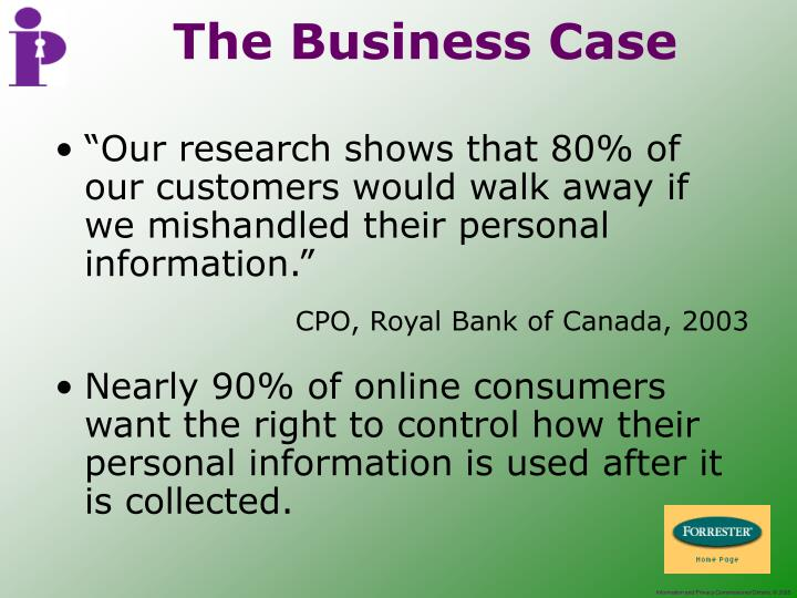 """""""Our research shows that 80% of our customers would walk away if we mishandled their personal information."""""""