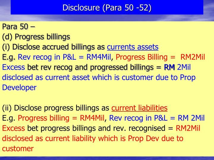 Disclosure (Para 50 -52)