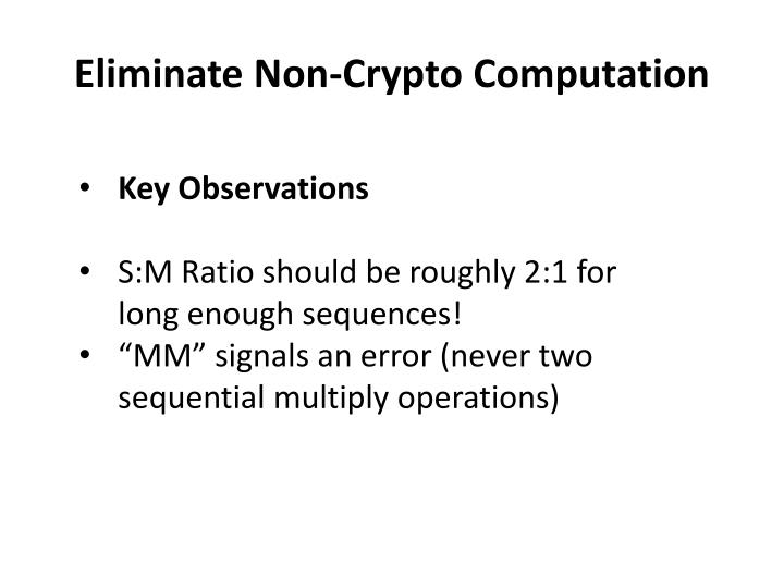 Eliminate Non-Crypto
