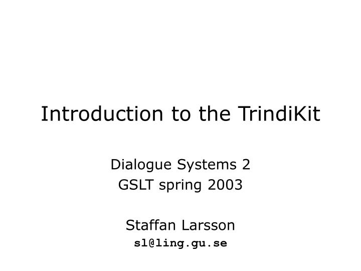 introduction to the trindikit n.