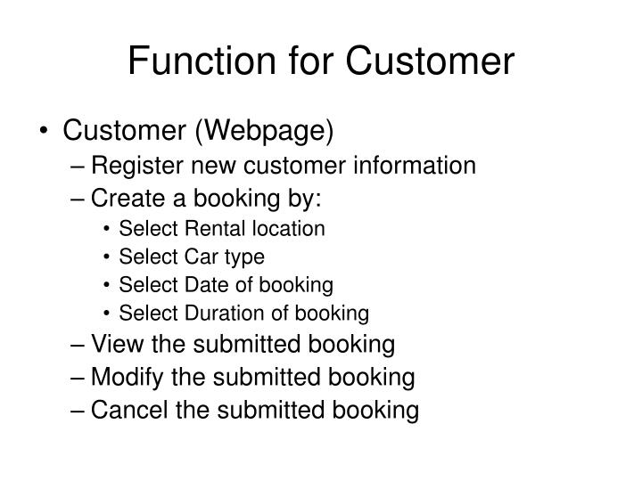 Function for customer