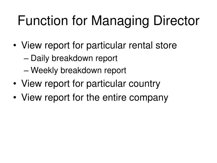 Function for Managing Director
