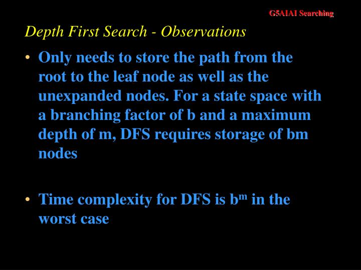 Depth First Search - Observations