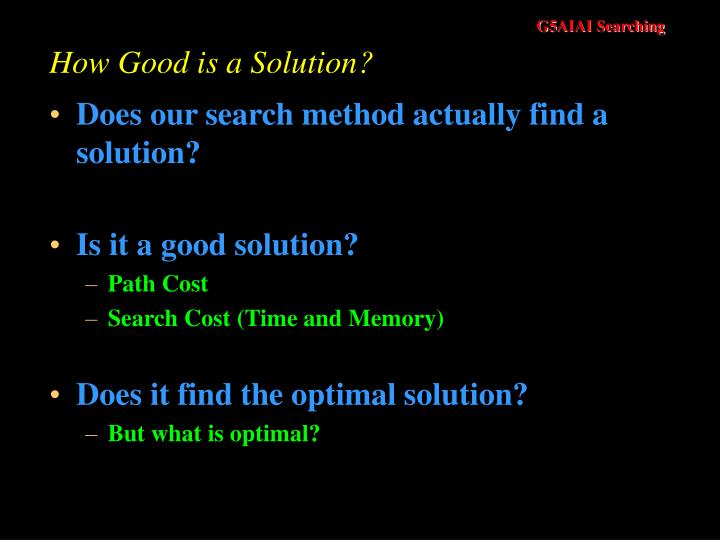 How Good is a Solution?