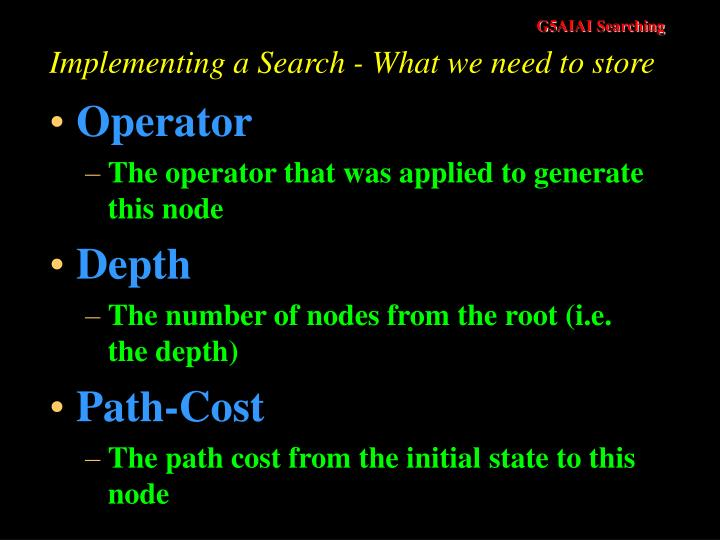 Implementing a Search - What we need to store