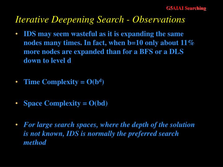 Iterative Deepening Search - Observations