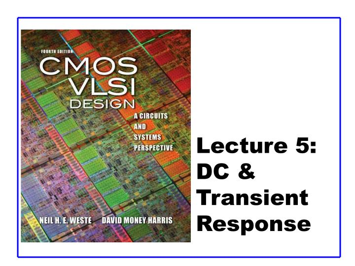 Lecture 5 dc transient response