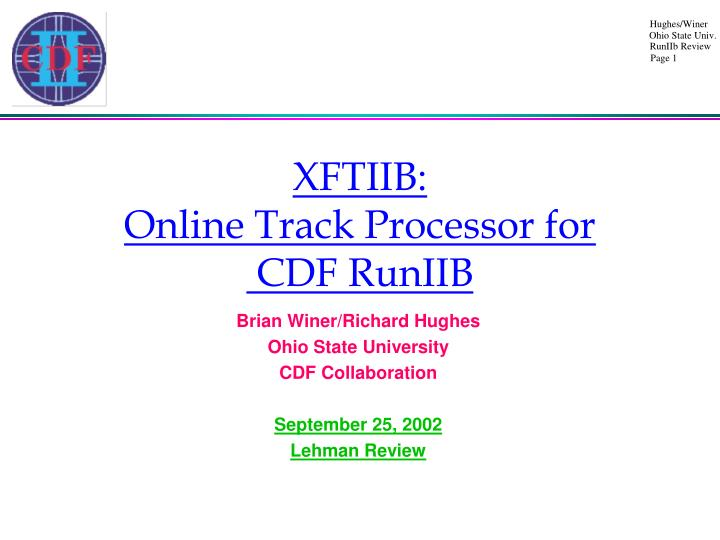 xftiib online track processor for cdf runiib n.