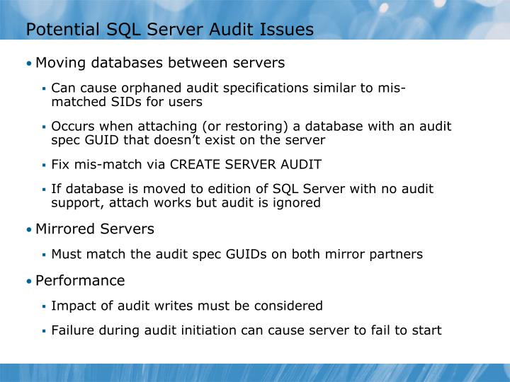 Potential SQL Server Audit Issues