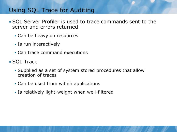 Using SQL Trace for Auditing