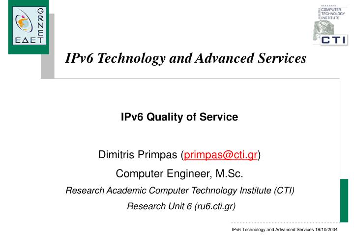 ipv6 technology and advanced services n.