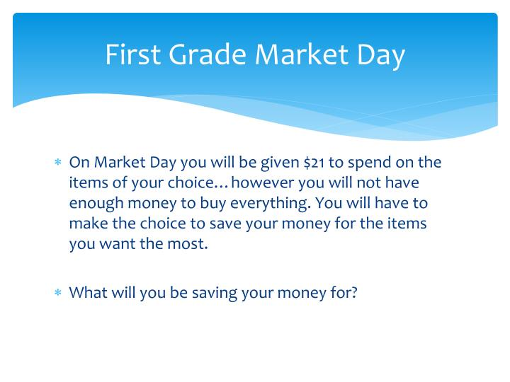 first grade market day n.