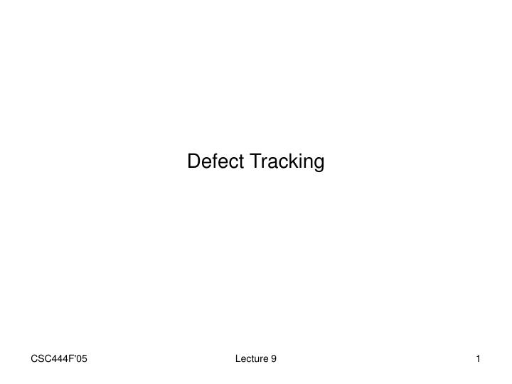 defect tracking n.