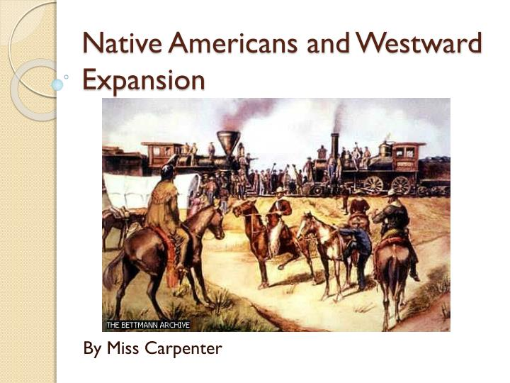 native americans and westward expansion n.