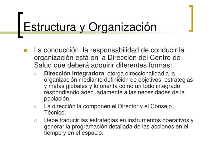 Estructura y Organización