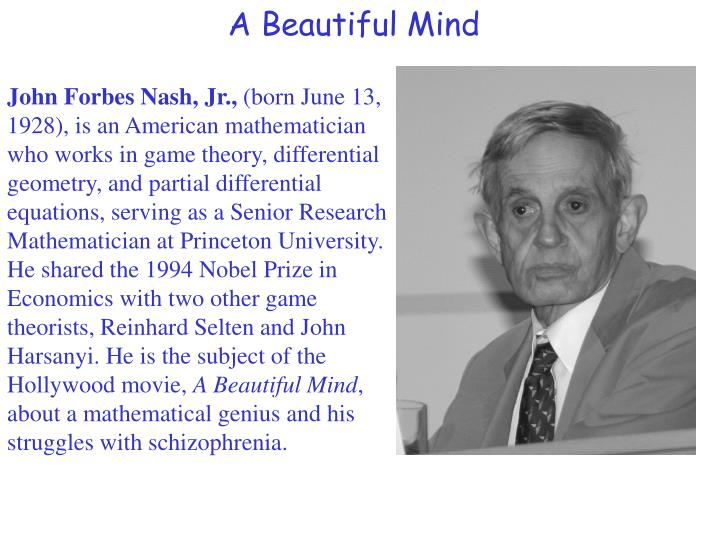 case study on abnormal behavior john forbes nash A straight look at schizophrenia physician richard keefe '80 takes the cinematic out of this mental disease the recent film a beautiful mind and book by the same.
