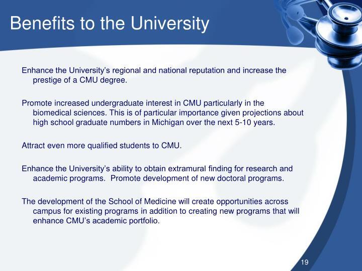 Benefits to the University