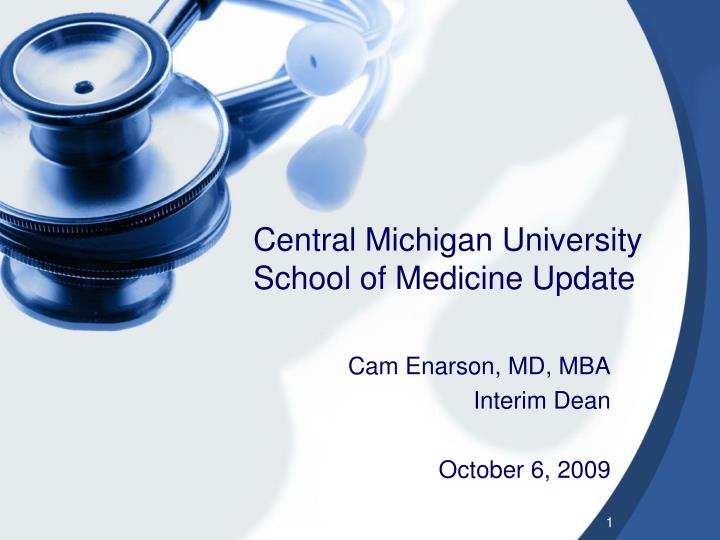 central michigan university school of medicine update n.