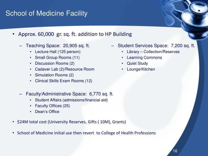 School of Medicine Facility